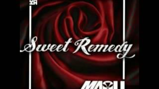 Sweet Remedy by Maoli