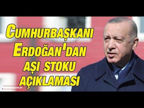 Cumhurbaşkanı Erdoğan'dan aşı stoku açıklaması