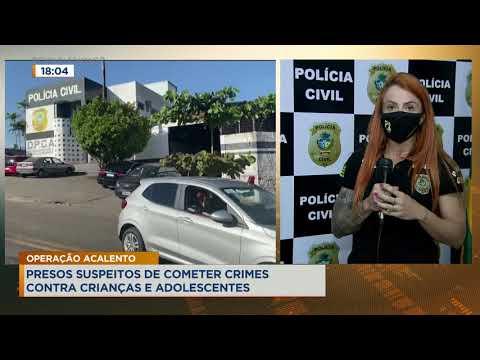 OPERAÇÃO ACALENTO - PRESOS SUSPEITOS DE COMETER CRIMES CONTRA CRIANÇAS E ADOLESCENTES.