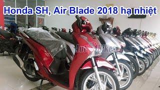 SH, Air Blade 2018 hạ nhiệt. Cập nhật giá xe Honda ngày 4/1/2018 tại Hà Nội và Sài Gòn