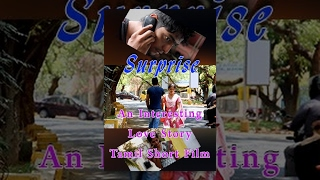 Surprise- An interesting love story- Tamil short film- Redpix short film