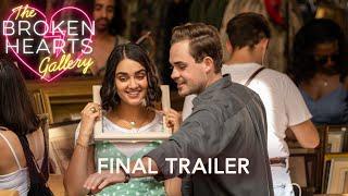 THE BROKEN HEARTS GALLERY – Final Trailer (HD)