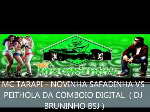 Baixar MC TARAPI - NOVINHA SAFADINHA VS PEITHOLA DA COMBOIO DIGITAL  ( DJ BRUNINHO BSJ )