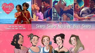 The Magic Within - Ep 8 - Ships Ships Nothin' But Ships