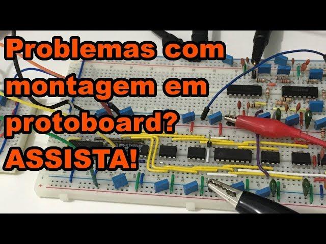 SOLUÇÃO DE PROBLEMAS EM MONTAGEM COM PROTOBOARD | Conheça Eletrônica! #154