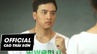 Cao Thái Sơn - Ngàn Lần Khắc Tên Em (Official MV)