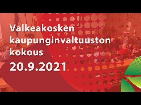 Valkeakosken Kaupunginvaltuuston kokous 20.9.2021 klo 17.00