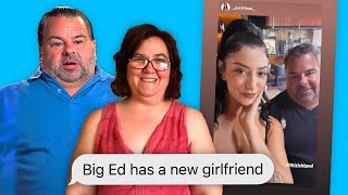 Big Ed has a new Girl and Danielle does not stink in her pants anymore | The Single Life