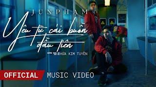 JUN PHẠM - YÊU TỪ CÁI BUỒN ĐẦU TIÊN (NHỮNG NGÀY 20 OST) | OFFICIAL MV