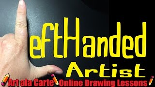 Tales from a Left handed Artist