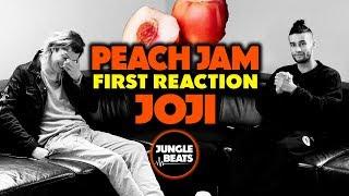 JOJI - PEACH JAM REACTION/REVIEW (Jungle Beats)