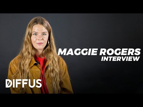 Maggie Rogers about her debut album, handling pressure and touring for a year | DIFFUS