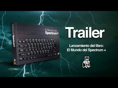 Trailer del libro El Mundo del Spectrum +