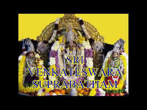 SRI VENKATESWARA SUPRABATHAM COMPLETE by MS Subbulaxm - SRI VENKATESWARA SUPRABATHAM COMPLETE by MS