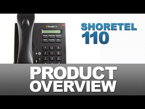 ShoreTel 110 Product Overview