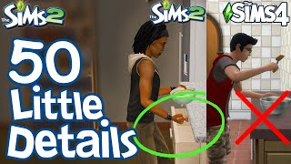 The Sims 2: 50 FUN LITTLE DETAILS not in Sims 3 & Sims 4