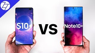 Note 10 Plus vs S10 Plus - Which One to Get?