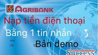 Agribank - báo tin nhắn điện thoại- SMS banking - nạp card điện thoại