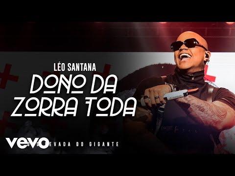 Léo Santana – O Dono Da Zorra Toda (Ao Vivo Em São Paulo / 2019)