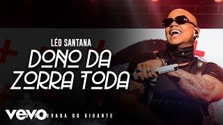 O Dono Da Zorra Toda (Ao Vivo Em São Paulo / 2019)