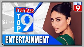 Top 9 entertainment news