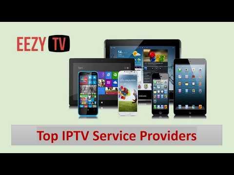 Top IPTV Service Providers - Eezytv.com