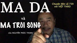 MA DA & MA TRÔI SÔNG- MC VIỆT THẢO- CBL(739)- OCT 16, 2018