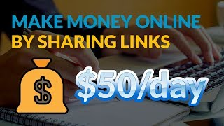 Earn Money Online By Sharing Shortened Links - Upto $50/Day [Proof]