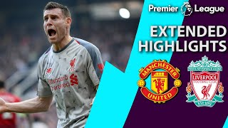 Manchester United v. Liverpool | PREMIER LEAGUE EXTENDED HIGHLIGHTS | 2/24/19 | NBC Sports