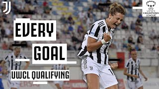 Road to the UWCL Group Stages | Every Juventus Women Goal! | UEFA Women's Champions League