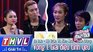 THVL | Hoán đổi cặp đôi - Tập 5 - Vòng 1: Giai điệu tình yêu - Kim Nhã, Lê Lộc, Tuấn Dũng, BB Trần