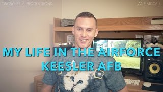 Life in the Air Force - Keesler AFB 2015