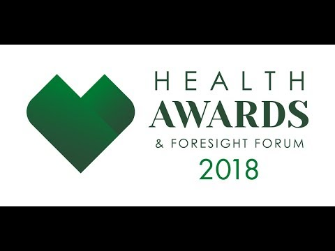 Health Awards & Foresight Forum 2018