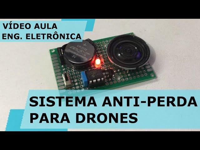 SISTEMA ANTI-PERDA PARA DRONES (parte 2) | Vídeo Aula #192