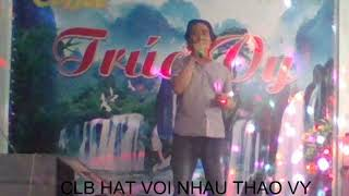 CLB HAT VOI NHAU TRONG NHAN - CON GI MA MONG - TRONG NHAN - 17 09 .2018