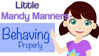 Behaving Properly | Little Mandy Manners | TinyGrads | Children's Videos | Character Songs
