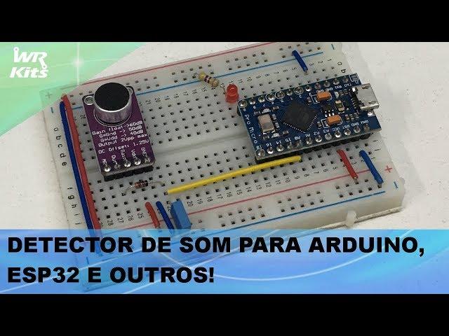 DETECTOR DE SOM PARA ARDUINO, ESP32 E OUTROS!