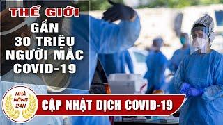🔴 Tin tức dịch bệnh corona Covid-19 sáng 17/9 : Tin tổng hợp virus corona Việt Nam | đại dịch Vũ Hán