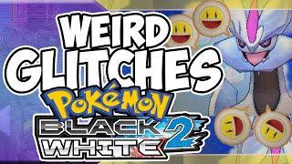 Weird Glitches: POKEMON WHITE 2 & BLACK 2