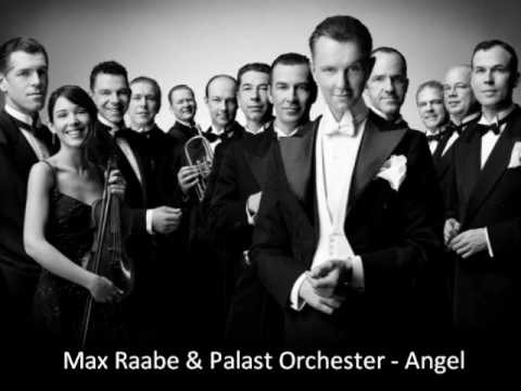 Max Raabe & Palast Orchester - Angel