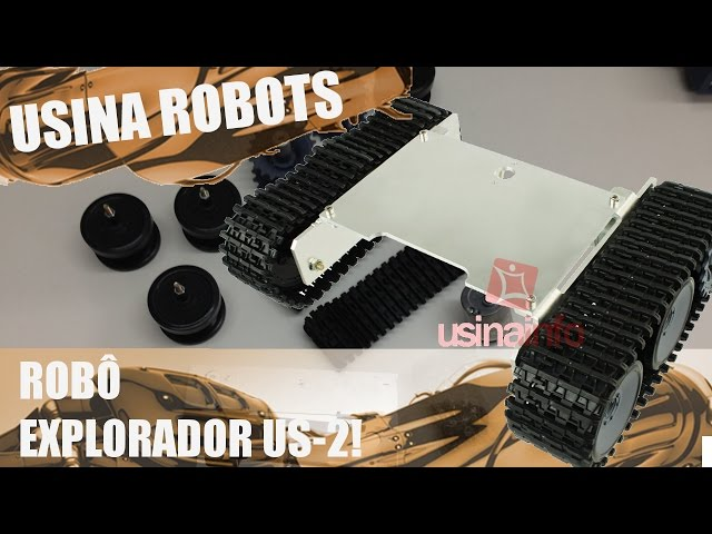 ROBÔ EXPLORADOR US-2 | Usina Robots US-2 #001
