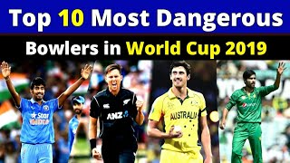 Top 10 Most Dangerous Fast Bowlers in World Cup 2019