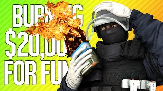 BURNING $20,000 FOR FUN | Rainbow Six Siege Twitch Rivals