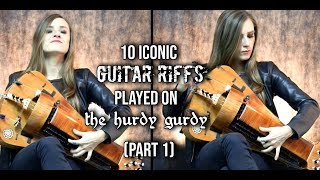 10 Iconic Guitar Riffs Played On The Hurdy Gurdy