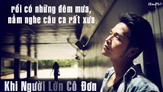Khi Người Lớn Cô Đơn - Phạm Hồng Phước - Lyrics
