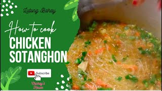 Chicken Sotanghon Soup #Chickensotanghonsoup