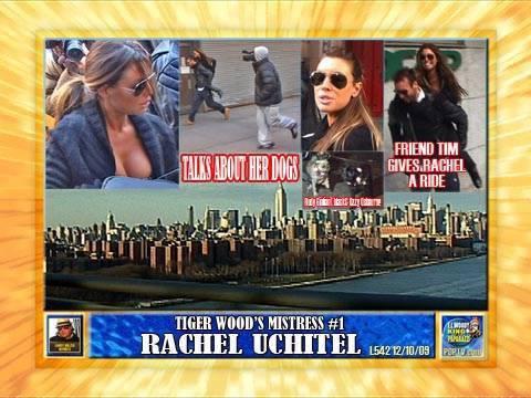 TIGER WOODS' MISTRESS #1 RACHEL UCHITEL