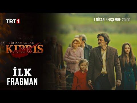 Bir Zamanlar Kıbrıs - İlk Fragman - 1 Nisan Perşembe 20.00
