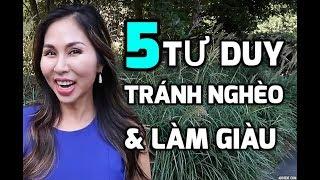 5 TƯ DUY TRÁNH CÁI NGHÈO & LÀM GIÀU I LanBercu TV - Phần 5 | LanBercu TV