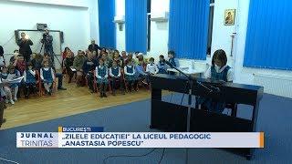 """""""Zilele educatiei"""" la Liceul Pedagogic """"Anastasia Popescu"""""""